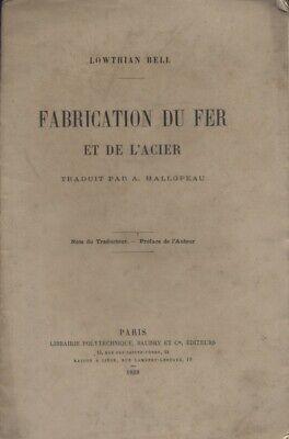 Fabrication du fer et de l'acier. Notes du traducteur et préface de l'auteur.