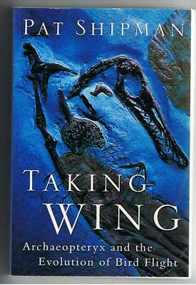 Pat Shipman - TAKING FLIGHT (Archaeopteryx & Evolution of Bird Flight) - 1998 PB