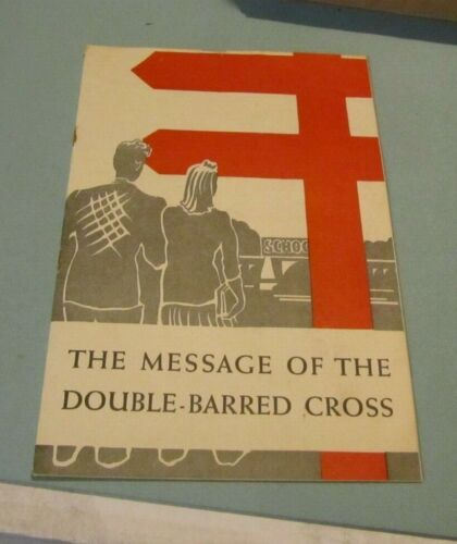 1946 National Tuberculosis Association The Message of the Double Barred Cross