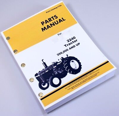 Parts Manual For John Deere 2240 Serial 350000 Up Tractor Catalog Assembly Views
