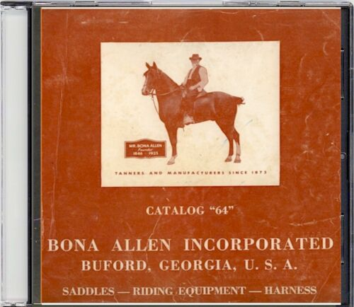 Bona Allen Catalog No.64 - Buford, Georgia - Saddles and more on CD