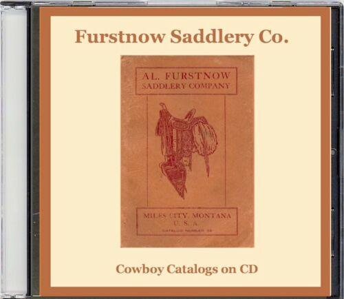 Al. Fursttnow Saddlery Catalog No. 32 on CD, Miles City, Mt - Saddles, Spurs