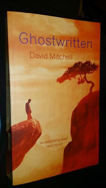 Ghostwritten by David Mitchell 1st Edition  (Trade Paperback, 1999) 0340739746