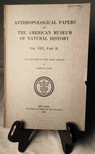 The Religion of the Crow Indians by Lowie—Rare 1922 Am. Museum Nat