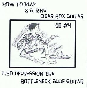 CD 4 Cigar Box Guitar 3 string video lessons bottleneck slide delta keni lee