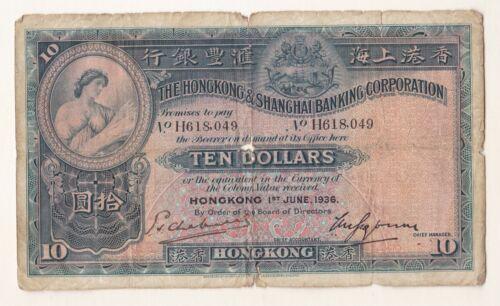 1936 HONG KONG & SHANGHAI BANKING CORPORATION $10 DOLLARS HANDSIGNED.