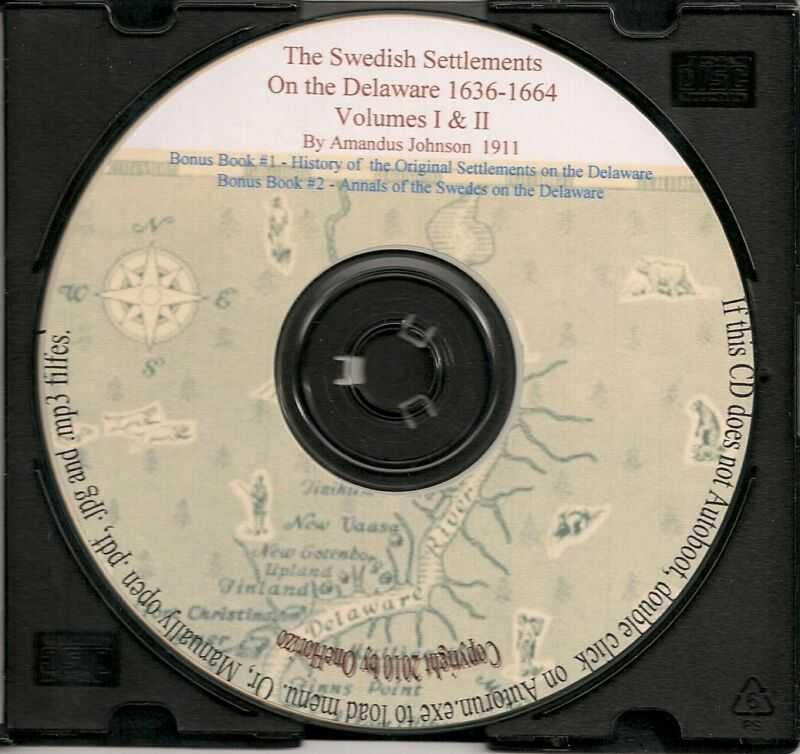 Swedish Settlement on the Delaware 1638-1664 Vol 1 & 2