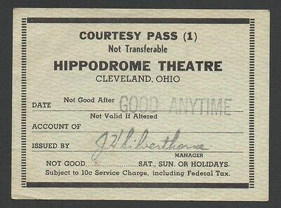 Vintage Courtesy Pass HIPPODROME THEATRE Cleveland, Ohio JH Silverthorne Manager