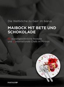 Die Weltköche zu Gast im Ikarus: Maibock mit Bete und Schokolade von...