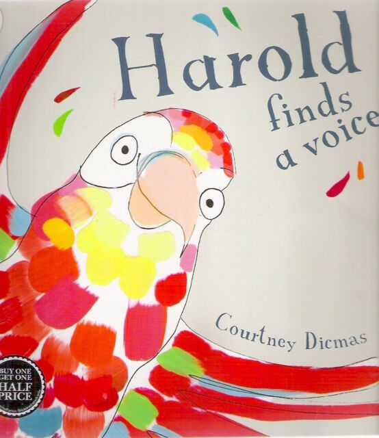 HAROLD FINDS A VOICE Courtney Dicmas 1st pb 2013 Childrens Collectable Classic