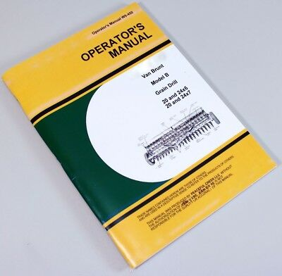 Operators Manual For John Deere Van Brunt B Grain Drill 20 24x6 20 24x7 Owners