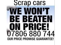 07806 880 744 WANTED CAR VAN FOR CASH SCRAP MY JEEP A MOTORBIKE WE BUY ANY SELL YOUR COLLECTION 2