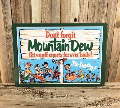 "Mountain Dew Don't Forgit Cola Pop Soda 17"" Metal Tin Sign Vintage Bar Man Cave"
