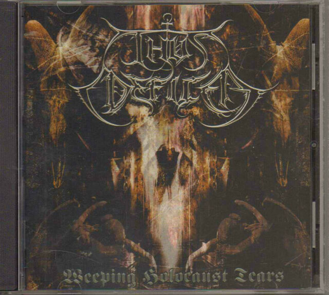 THUS DEFILED WEEPING HOLOCAUST TEARS CD