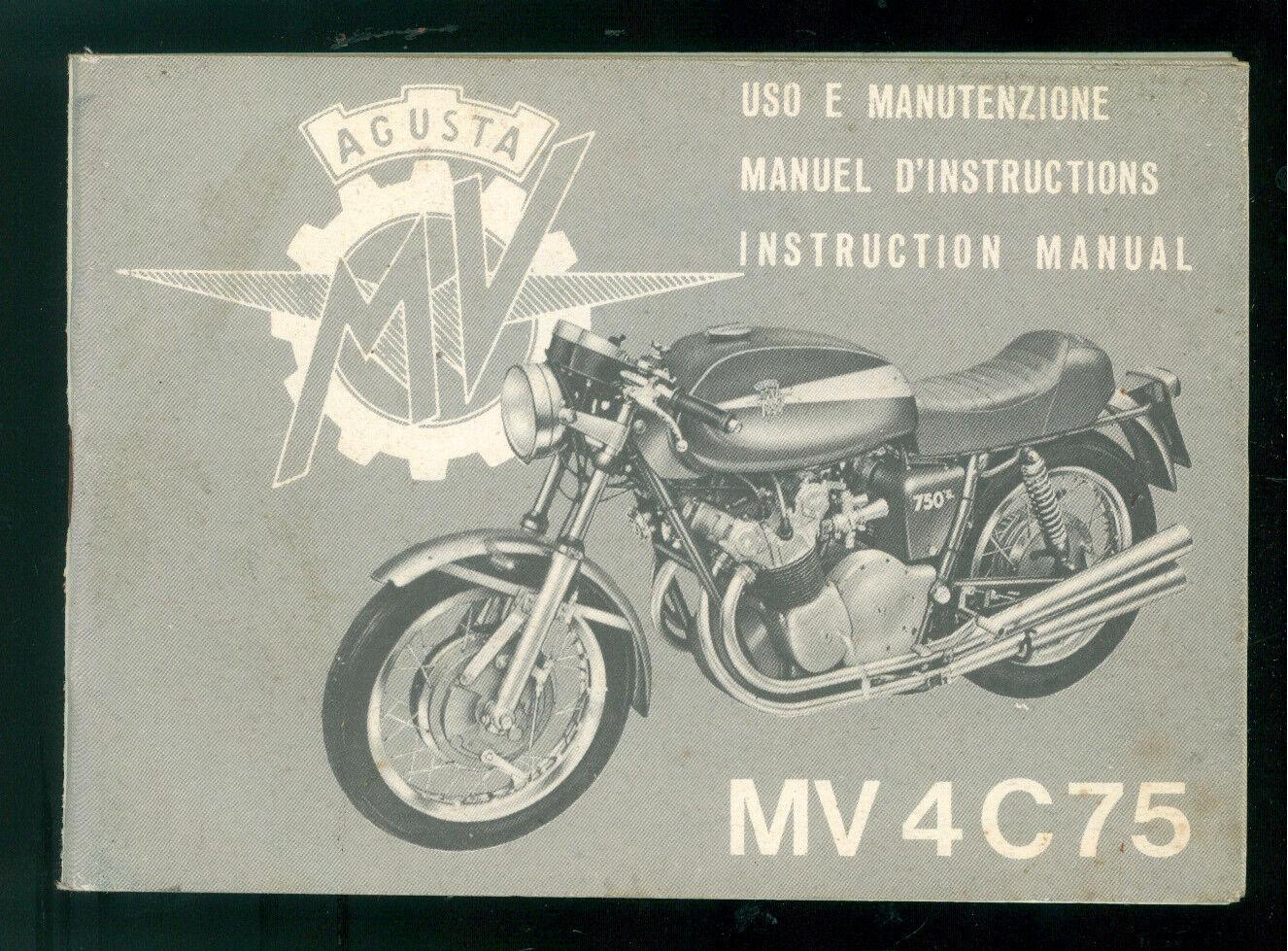 MOTO AGUSTA MV 4C75 LIBRETTO USO E MANUTENZIONE 1972 PRIMA EDIZIONE