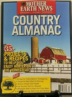 Mother Earth News Country Almanac Winter 2016 Recipes Projects Free Shipping Sb