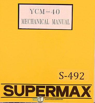 Supermax Ycm-40 Oem Yeong Chin Milling Operations Maintenance And Parts Manual
