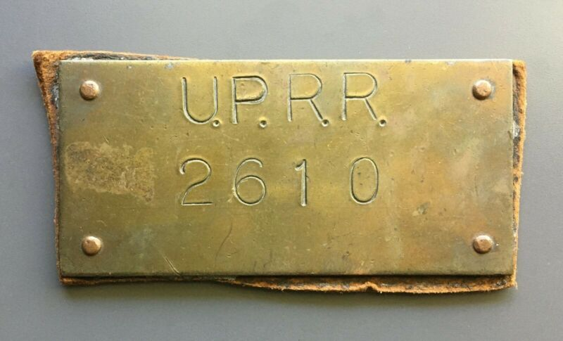 Antique Vintage Union Pacific Railroad Brass Tag