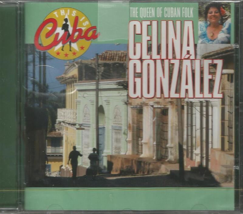 Celina Gonzalez The Queen Of Cuban Folk CD (New)