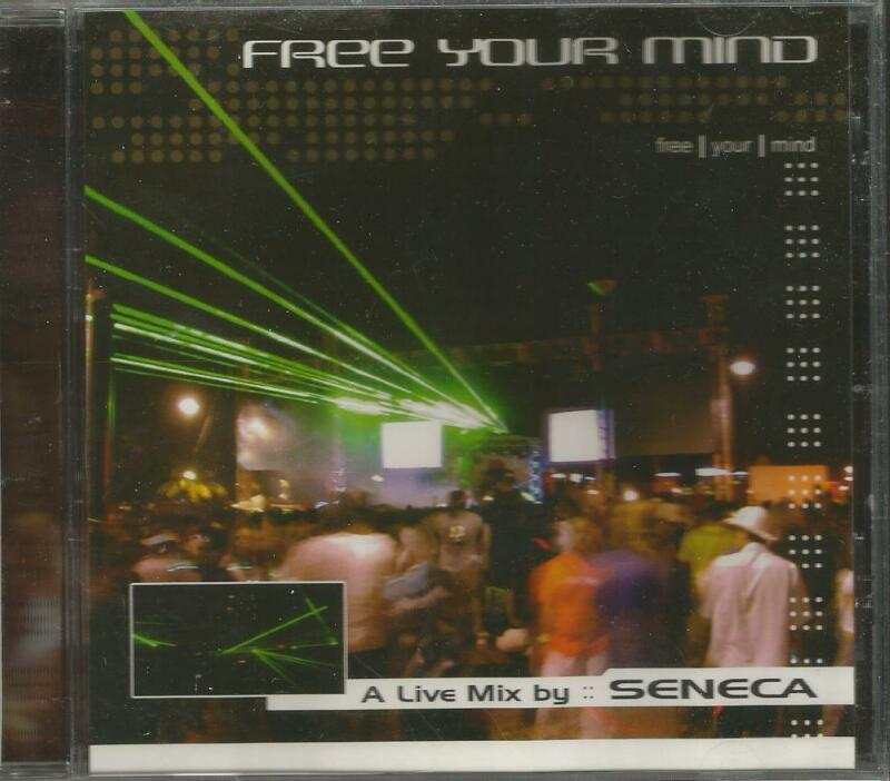 Free Your Mind Mixed By Seneca CD