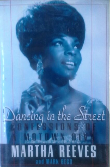 MARTHA REEVES - DANCING IN THE STREET - HARDBACK WITH DJ - 1P