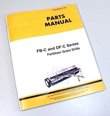 Parts Manual John Deere Fb-c Df-c Series Df1610c Fertilizer Grain Drill Catalog
