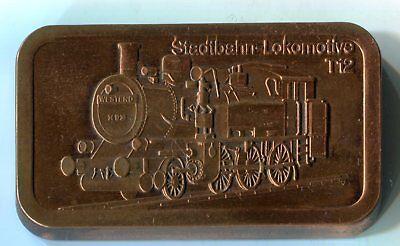 Medaille Stadtbahn Lokomotive T 12 Kupfer Barren M_1258