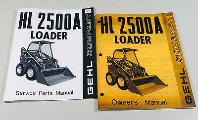 Gehl 2500a Skid Steer Loader Operators Manual Parts Catalog Set