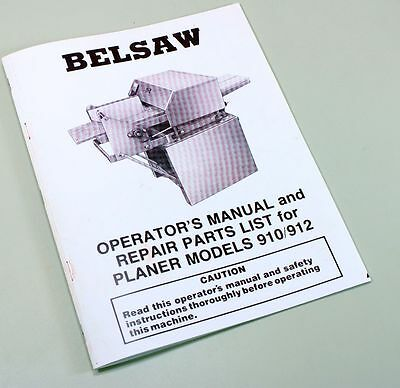 Foley Belsaw 910 912 Wood Planer Moulder Owner Operators Repair Parts Manual Saw