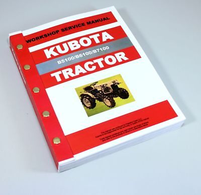 Kubota B5100 B6100 B7100 D E Tractor Service Repair Manual Shop Book Overhaul