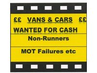 We Buy Vans and Cars for CASH ! Non Runners, MOT Failures etc 07976 552211