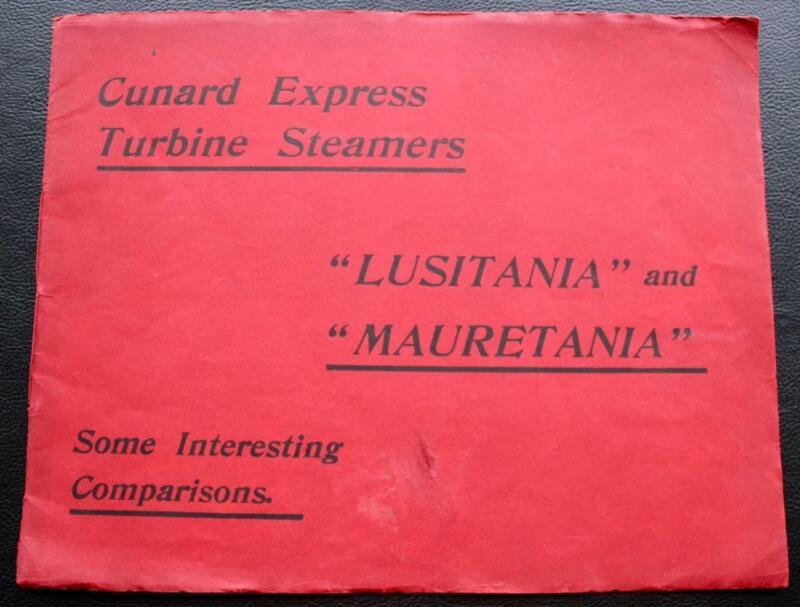 CUNARD LINE RMS LUSITANIA MAURETANIA TRAVEL AGENTS PROMOTIONAL BROCHURE C-1910