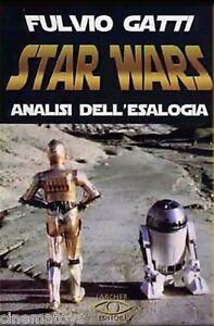STAR-WARS-ANALISI-DELL-039-ESALOGIA-LIBRO-LARCHER-EDITORE-Fuori-Catalogo-RARO