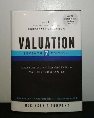 Valuation: Measuring and Managing the Value of Companies (Wiley Finance) 7th Ed