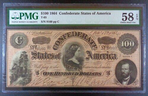 1864 Confederate States of America $100 Banknote, T-65, PMG Choice AUnc 58 EPQ.