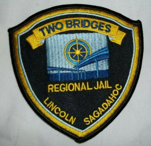 NEW Embroidered Uniform Patch TWO BRIDGES REGIONAL JAIL LINCOLN COUNTY MAINE NOS