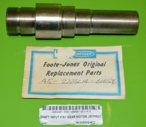 FOOTE-JONES DRESSER #45 SHAFT INPUT F/A1 GEAR MOTOR JEFFREY 45-222SL14-616536