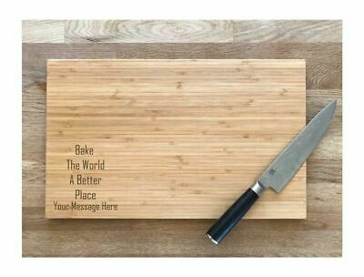 Bamboo Chopping Board Bake The World a Better Place 2 Sizes Laser