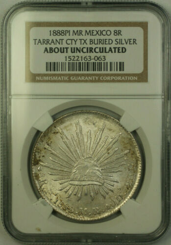 1888 PI MR Mexico 8 Reales Tarrant City Buried Silver NGC About Unc AU (JAB)