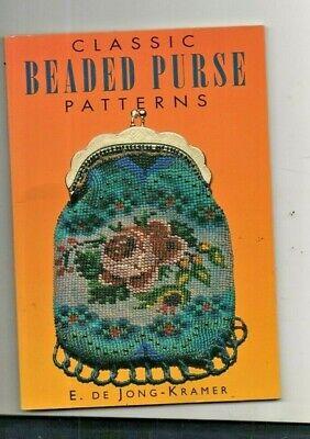 CLASSIC BEADED PURSE PATTERNS, E DE JONG KRAMER,  Classic Beaded Purse Patterns