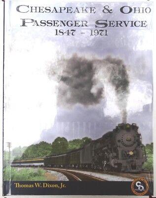 Chesapeake & Ohio Passenger Service 1847-1971 C&O Railway Train Book  ()