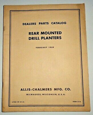 Allis Chalmers Rear Mounted Drill Planters Parts Catalog Wd45 C Ca D14 D17 B