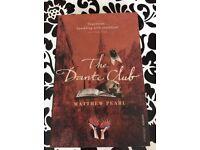 The Dante Club - Matthew Pearl. Paperback. Good condition.