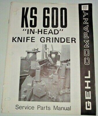 Gehl Ks 600 In-head Knife Grinder Parts Manual Catalog Book Original 474