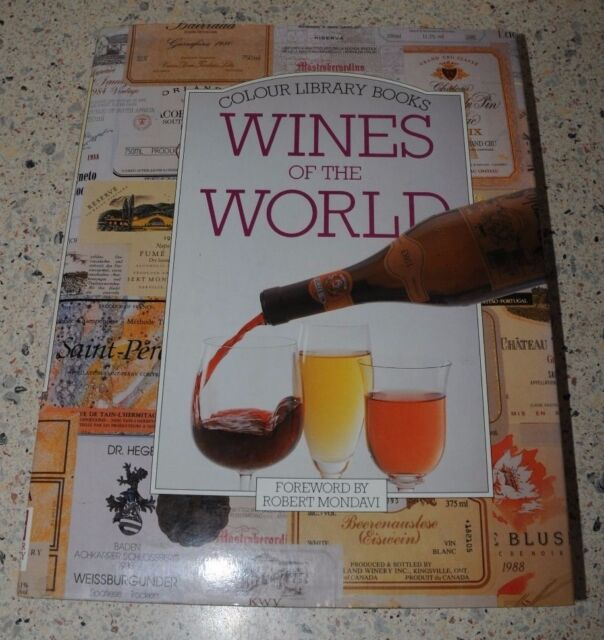 COLOUR LIBRARY BOOKS WINES OF THE WORLD Caroline Camarra; Jean-Paul Paireault