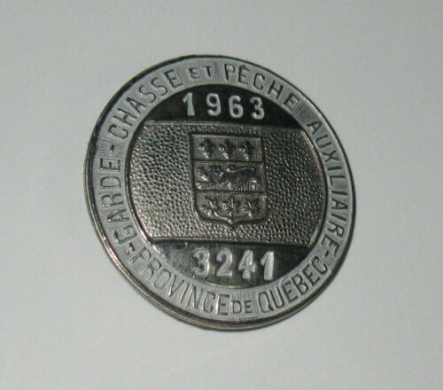Extremely Rare & Vintage Quebec Auxiliary Gamekeeper Metal Badge 1963 FREE SHIP