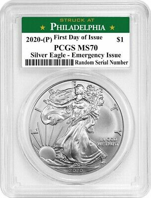 2020 (P) $1 SILVER AMERICAN EAGLE PCGS MS70 FDOI EMERGENCY PRODUCTION