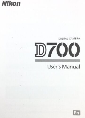 NIKON D700 DIGITAL CAMERA OWNERS INSTRUCTION MANUAL -NIKON