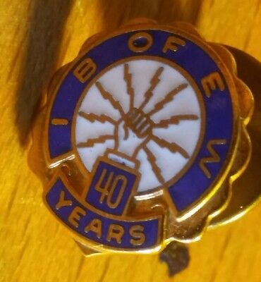 Vintage INTERNATIONAL BROTHERHOOD OF ELECTRICAL WORKERS I.B.E.W 40Yrs PIN Union