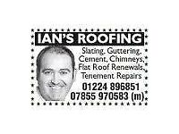 IAN'S ROOFING FREE ESTIMATES AND ADVICE FRIENDLY SERVICE LOW COST TEL 01224 896851 MOB 07855970583